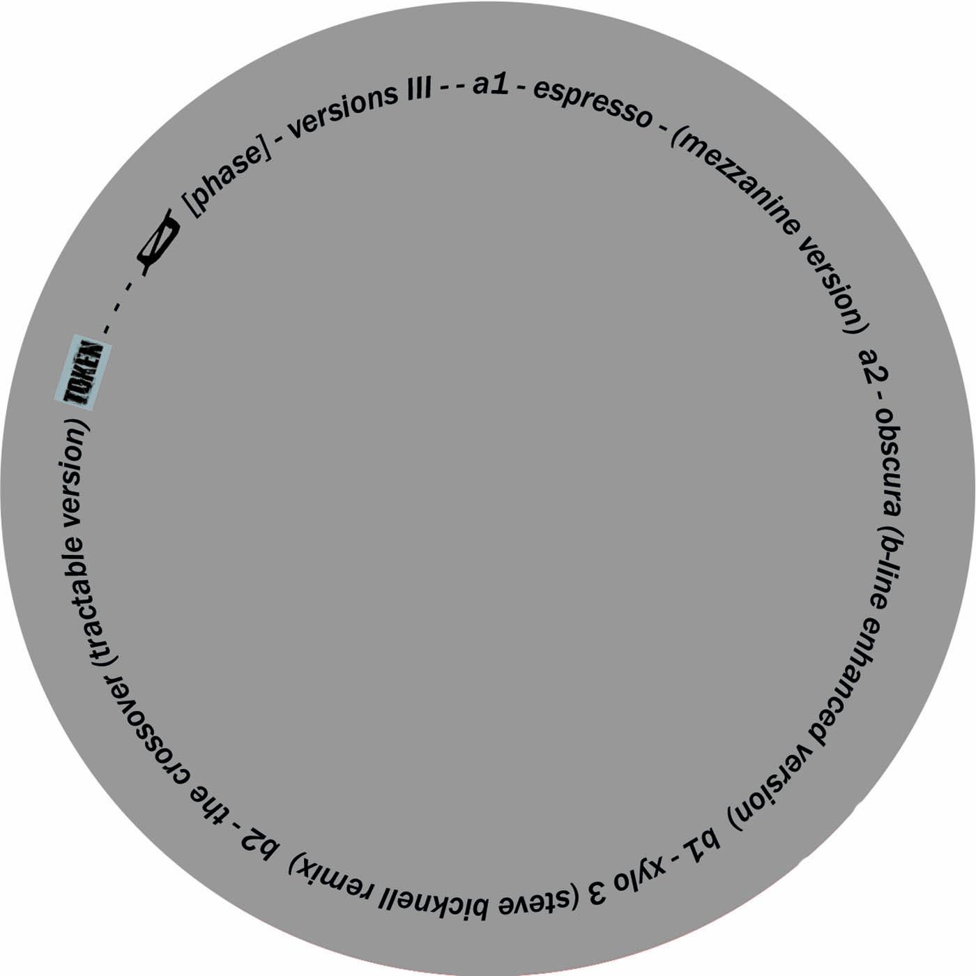 VERSIONS III — Ø [PHASE]